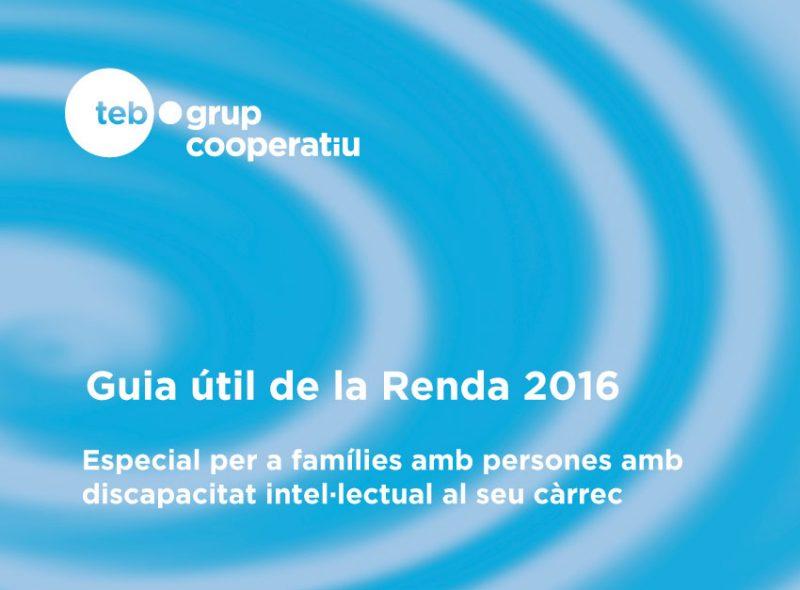 """Hi hapareix el logo del TEB i el Títol """"Guia útil Renda 2016"""""""