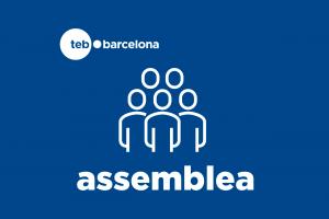 Assemblea TEB Barcelona | 18 de juny a les 18 h @ TEB/Sant Andreu | Barcelona | Catalunya | Espanya