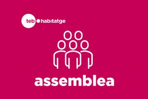 Assemblea general extraordinària TEB Habitatge @ TEB/sant andreu | Barcelona | Catalunya | Espanya
