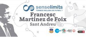 I Torneig Sense Límits Francesc Martínez de Foix @ Camp Municipal de Futbol Narcís Sala | Barcelona | Catalunya | Espanya
